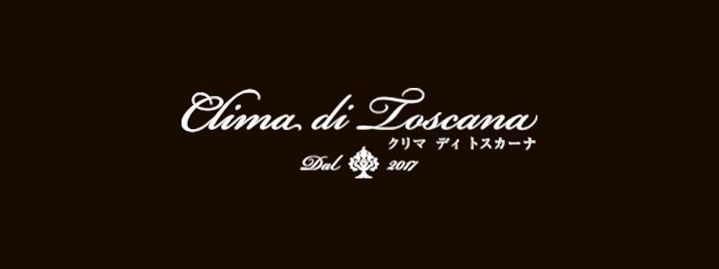 Clima di Toscana(クリマ ディ トスカーナ)